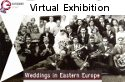 A photo of a group of wedding guest with the caption 'Virtual exhibition - Weddings in Eastern Europe' on it.